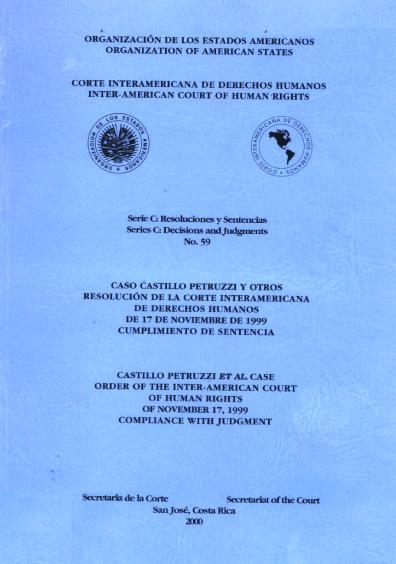 Caso Castillo Petruzzi y otros. Resolución de la Corte Interamericana de Derechos Humanos del 17 de noviembre de 1999. Cumplimiento de sentencia