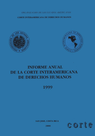 Informe anual de la Corte Interamericana de Derechos Humanos 1999