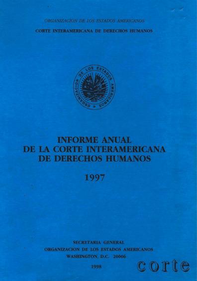 Informe anual de la Corte Interamericana de Derechos Humanos 1997