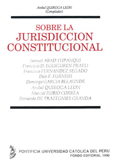 Sobre la jurisdicción constitucional
