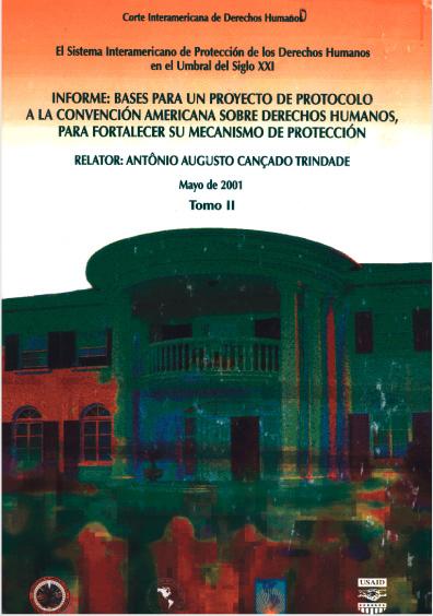 El sistema interamericano de protección de los derechos humanos en el umbral del siglo XXI, t. II