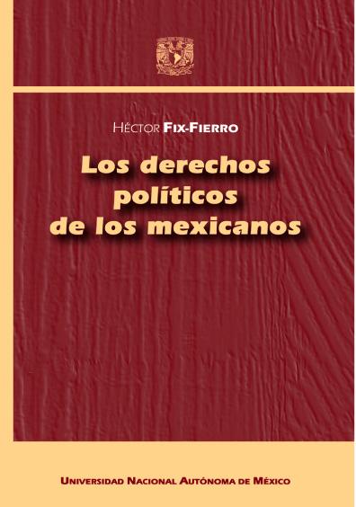 Los derechos políticos de los mexicanos, 2a. ed.