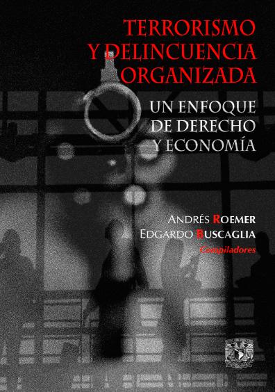 Terrorismo y delincuencia organizada. Un enfoque de derecho y economía