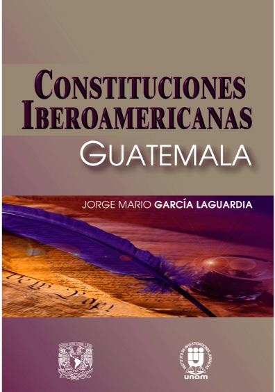 Constituciones iberoamericanas. Guatemala