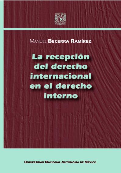 La recepción del derecho internacional en el derecho interno