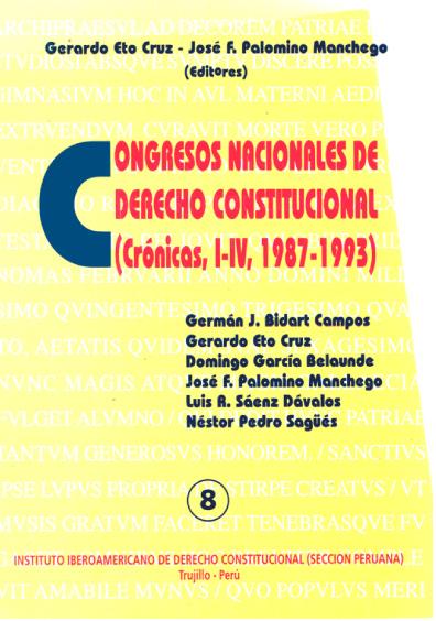 Congresos nacionales de derecho constitucional (crónicas I-IV, 1987-1993)