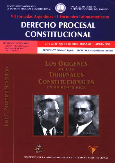 Los orígenes de los tribunales constitucionales en Iberoamérica