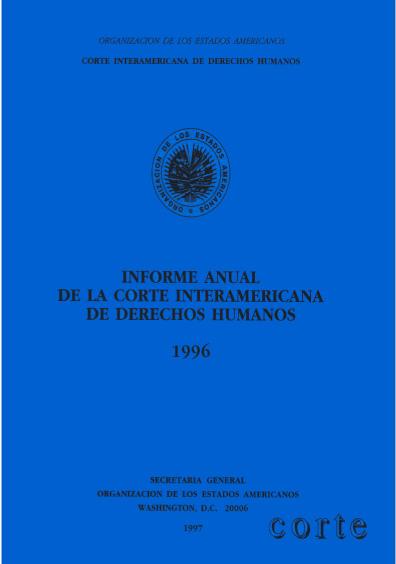 Informe anual de la Corte Interamericana de Derechos Humanos 1996