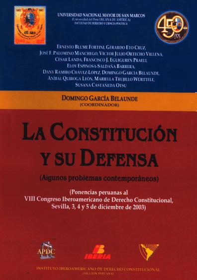 La Constitución y su defensa (algunos problemas contemporáneos)