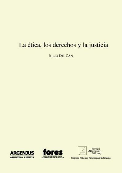 La ética, los derechos y la justicia