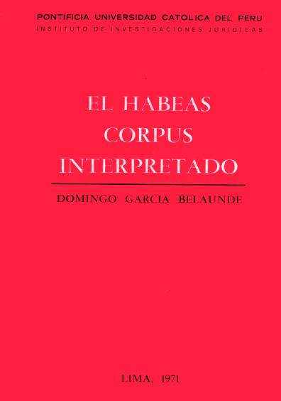 El habeas corpus interpretado (1933-1970)