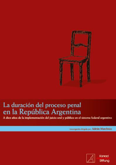 La duración del proceso penal en la República Argentina