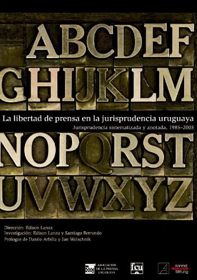 La libertad de prensa en la jurisprudencia uruguaya