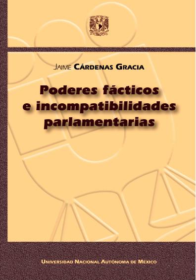 Poderes fácticos e incompatibilidades parlamentarias