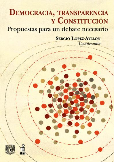 Democracia, transparencia y Constitución: propuestas para un debate necesario