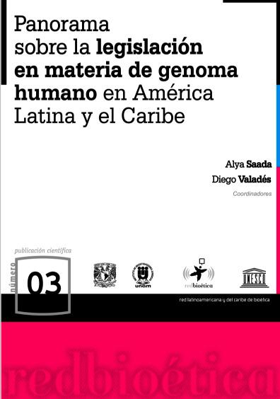 Panorama sobre la legislación en materia de genoma humano en américa Llatina y el Caribe