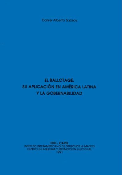 El ballotaje: su aplicación en América Latina y la gobernabilidad