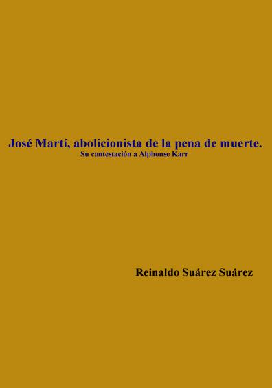 José Martí, abolicionista de la pena de muerte