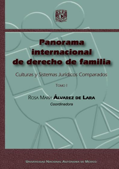 Panorama internacional de derecho de familia. Culturas y Sistemas Jurídicos Comparados, t.I