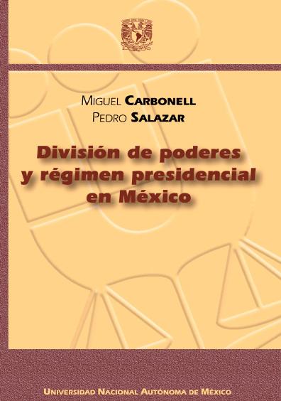 División de poderes y régimen presidencial en México