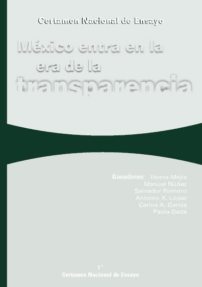 Certamen Nacional de Ensayo. México entra en la era de la transparencia