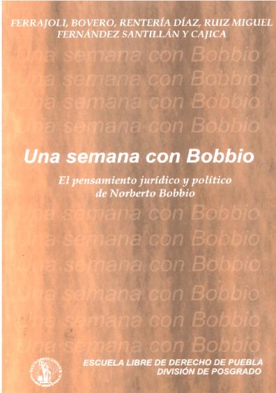 Una semana con Bobbio. El pensamiento jurídico y político de Norberto Bobbio