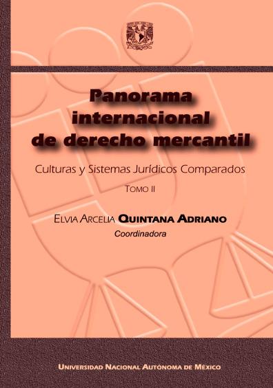 Panorama internacional de derecho mercantil. Culturas y Sistemas Jurídicos Comparados, t. II