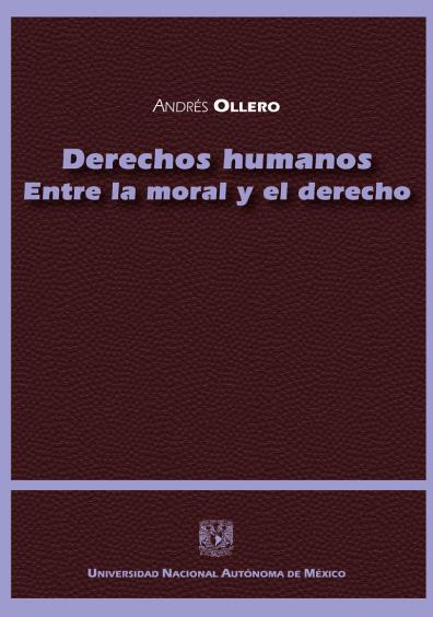 Derechos humanos. Entre la moral y el derecho