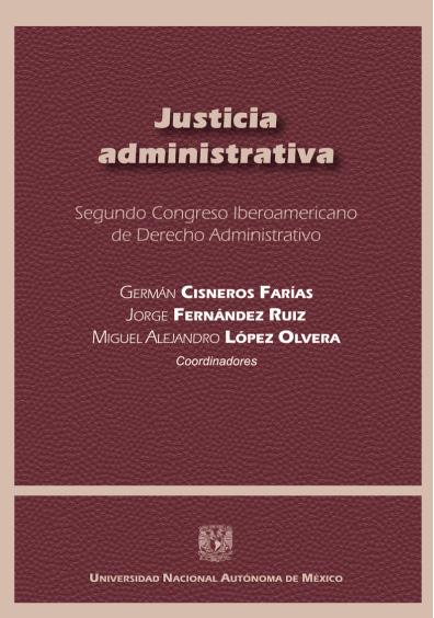 Justicia administrativa. Segundo Congreso Iberoamericano de Derecho Administrativo