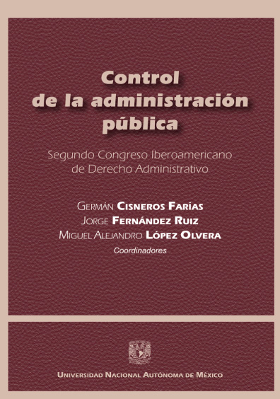 Control de la administración pública. Segundo Congreso Iberoamericano de Derecho Administrativo