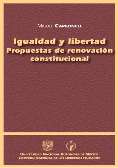 Igualdad y libertad. Propuestas de renovación constitucional