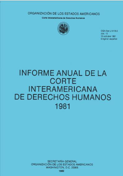 Informe anual de la Corte Interamericana de Derechos Humanos 1981