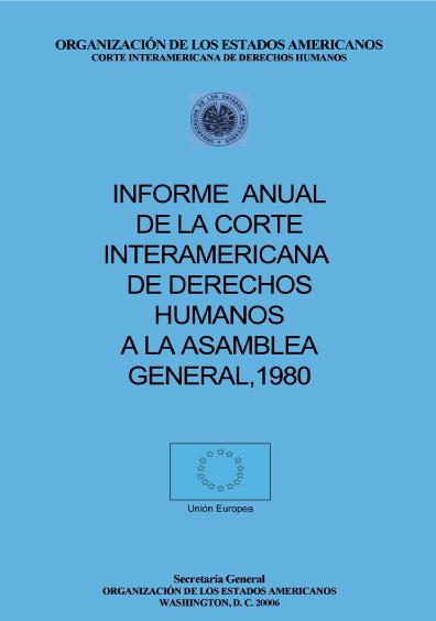 Informe anual de la Corte Interamericana de Derechos Humanos a la Asamblea General, 1980