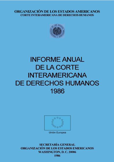 Informe anual de la Corte Interamericana de Derechos Humanos 1986