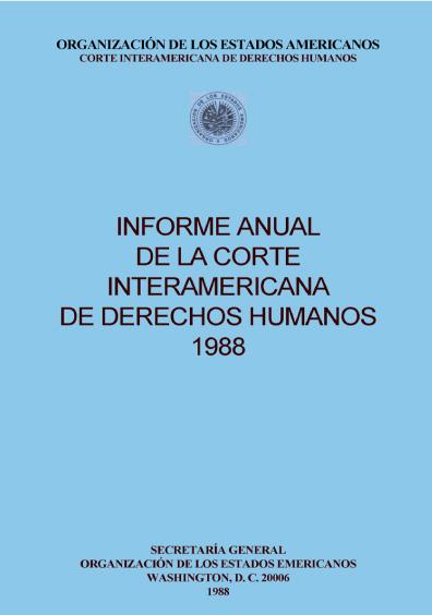 Informe anual de la Corte Interamericana de Derechos Humanos 1988