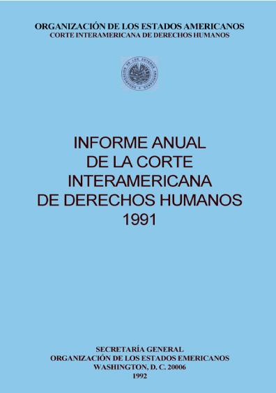 Informe anual de la Corte Interamericana de Derechos Humanos 1991