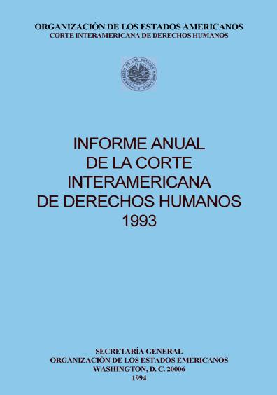 Informe anual de la Corte Interamericana de Derechos Humanos 1993