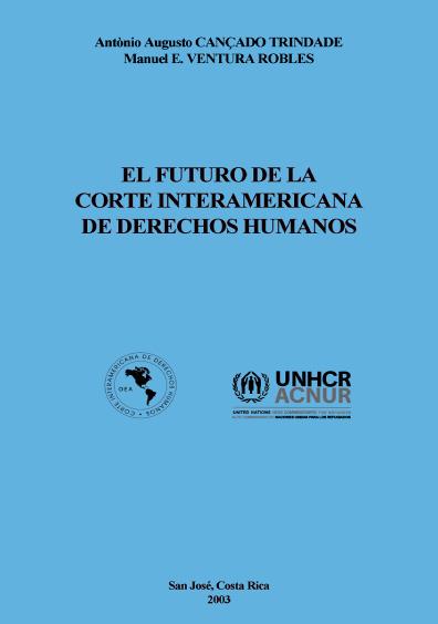 El futuro de la Corte Interamericana de Derechos Humanos