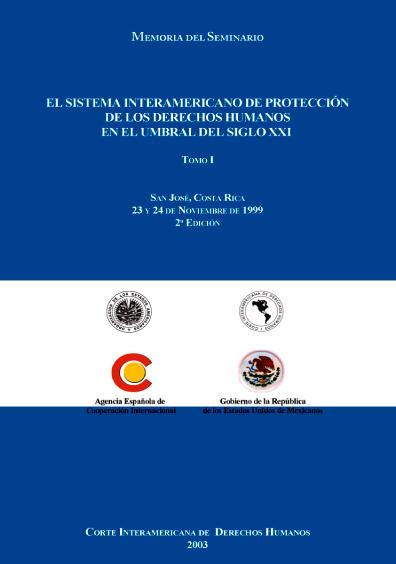 El sistema interamericano de protección de los derechos humanos en el umbral del siglo XXI
