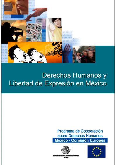 Memorias del Seminario Internacional. Los Derechos Humanos y la Libertad de Expresión
