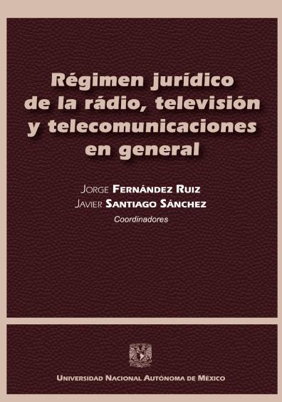 Régimen jurídico de la radio, televisión y telecomunicaciones en general. Culturas y Sistemas Jurídicos Comparados