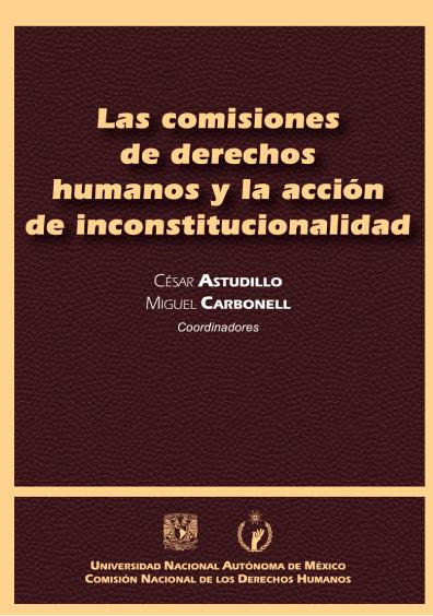 Las comisiones de derechos humanos y la acción de inconstitucionalidad
