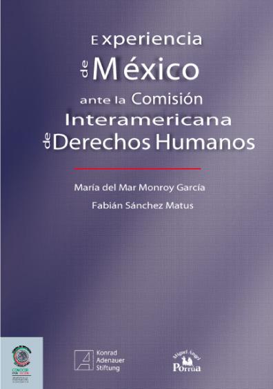 Experiencia de México ante la Comisión Interamericana de Derechos Humanos