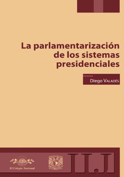 La parlamentarización de los sistemas presidenciales