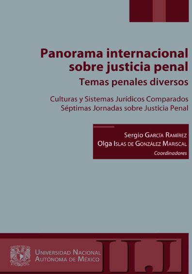 Panorama internacional sobre justicia penal. Temas penales diversos. Culturas y Sistemas Jurídicos Comparados