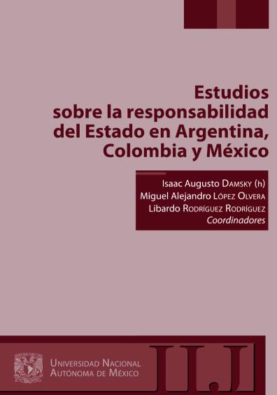 Estudios sobre la responsabilidad del Estado en Argentina, Colombia y México