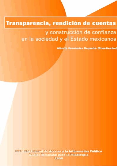 Transparencias, rendición de cuentas y construcción de confianza en la sociedad y Estado mexicanos