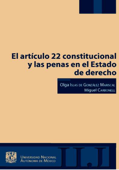 El artículo 22 constitucional y las penas en el Estado de derecho