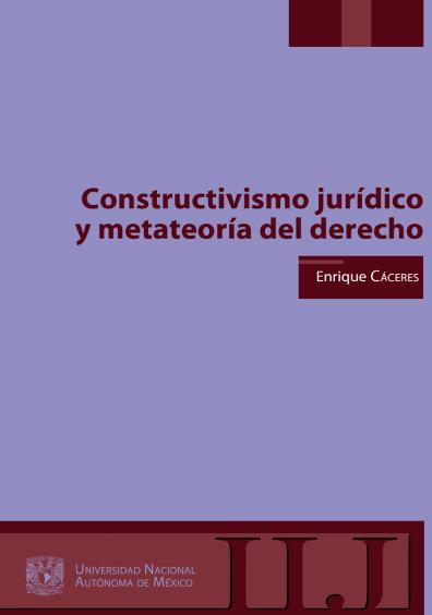Constructivismo jurídico y metateoría del derecho