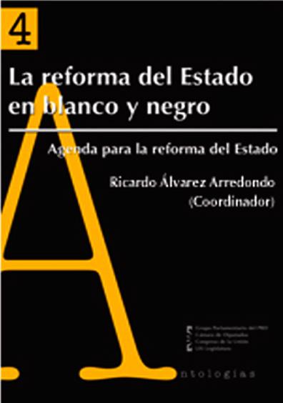 La reforma del Estado en blanco y negro
